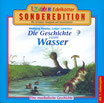 Die Geschichte vom Wasser (CD)