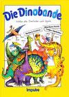 Die Dinobande (LiederSpieleBastelBuch)