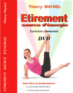 DVD Etirement source d'énergie par Thierry Waymel