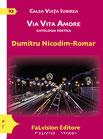 Via Vita Amore, Dumitru Nicodim-Romar