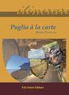 Puglia à la carte di Mario Pennelli