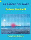 La Babele del mare, Debora Marinelli (Novità Editoriale)