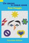 Un cerchio di cinque anime di Rosa Visaggio (novità editoriale)