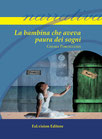 La bambina che aveva paura dei sogni di Chiara Porcelluzzi