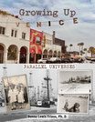 Growing Up Venice: Parallel Universes Signed Copy, Full Color Hardback Edition