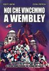 Noi che vincemmo a Wembley