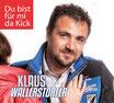 """Single CD """" DU BIST FÜR MI DA KICK"""""""