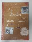 Lecka wie bei Mutti un Omma / Rezeptbuch