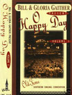 Gaither Homecoming - O Happy Day Vol.1