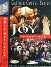 Gaither Homecoming - Joy In The Camp