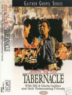 Gaither Homecoming - Down By The Tabernacle