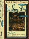 Gaither Homecoming - O Happy Day Vol.2