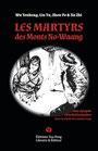 Les martyrs des Monts No-Waang