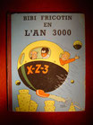Bibi Fricotin en l'an 3000