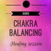 Chakra Balancing Healing Session
