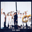 "Brass Against - ""Brass Against"" LP (white vinyl)"