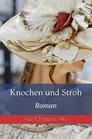 Knochen und Stroh (Penvenan #1)