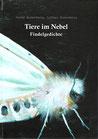 Jenny Rosenberg, Lothar Rosenberg:  Tiere im Nebel
