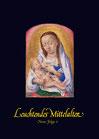 Katalog Nr. 60 (2008) Leuchtendes Mittelalter Neue Folge V