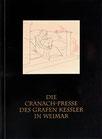 Katalog Nr. 32 (1994) Die Cranach Presse des Grafen Kessler in Weimar