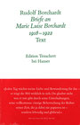 Rudolf Borchardt. Briefe an Marie Luise Borchardt. 1918-1922