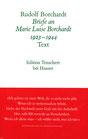 Rudolf Borchardt. Briefe an Marie Luise Borchardt. 1923-1944
