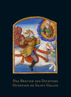 Katalog Nr. 74 (2014) Ein unbekanntes Meisterwerk. Das Brevier des Dichters Octovien de Saint-Gelais.