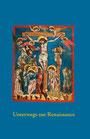 Katalog Nr. 67 (2011) Unterwegs zur Renaissance