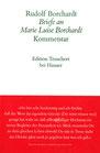 Rudolf  Borchardt. Briefe an Marie Luise Borchardt. Kommentar