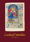 Katalog Nr. 58 (2007) Leuchtendes Mittelalter Neue Folge IV