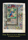 Katalog Nr. 42 (1999)  Ein unbekanntes Stundenbuch des Boucicaut-Meisters