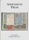 Katalog Nr. 28 (1992) Eine vollständige Sammlung aller Drucke des Ashendene Presse, dazu eine Reihe Pergamentdrucke