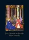 Katalog Nr. 73 (2014) Jean Colombe, G. Piqueau, Louis Fouquet? Zwei unbekannte bedeutende Stundenbücher aus dem Fouquet-Kreis um 1475