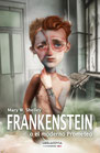 Frankenstein o el moderno P.,  Mary W. Shelley