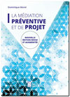 La médiation préventive et de projet