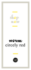 Happy Worm Circely red