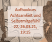 Aufbaukurs: Achtsamkeit und Selbstmitgefühl, 22.-26.03.21, 19:15