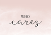 POSTER / WHO CARES QUER