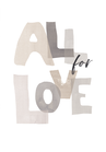 POSTER / ALL FOR LOVE