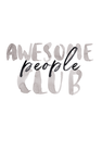 POSTER / AWESOME PEOPLE CLUB