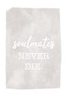 POSTER / SOULMATES NEVER DIE