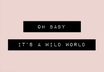 POSTER / WILD WORLD QUER