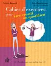 Cahier d'exercices pour être créatif au quotidien