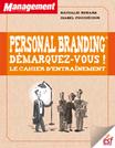 Personal Branding Démarquez-vous, le cahier d'entraînement