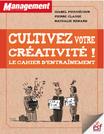 Cultivez-votre créativité, le cahier d'entraînement