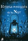 RITUELS MAGIQUES DE L'AUBE ET DE LA NUIT