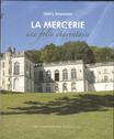 """""""Château de la Mercerie"""""""