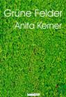 Grüne Felder - Anita Kerner