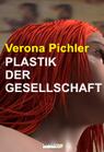 Plastik der Gesellschaft