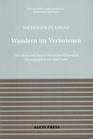 Nietzsche in Ragaz / Wandern im Verbotenen / Über Sinne und Sinn in Nietzsches Philosophie.
